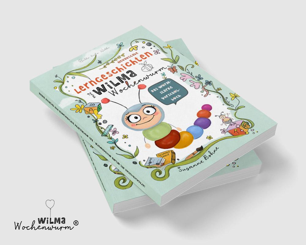 Lerngeschichten mit Wilma Wochenwurm - Das wurmstarke Vorschulbuch Cover für Kinder in Kita und Kindergarten