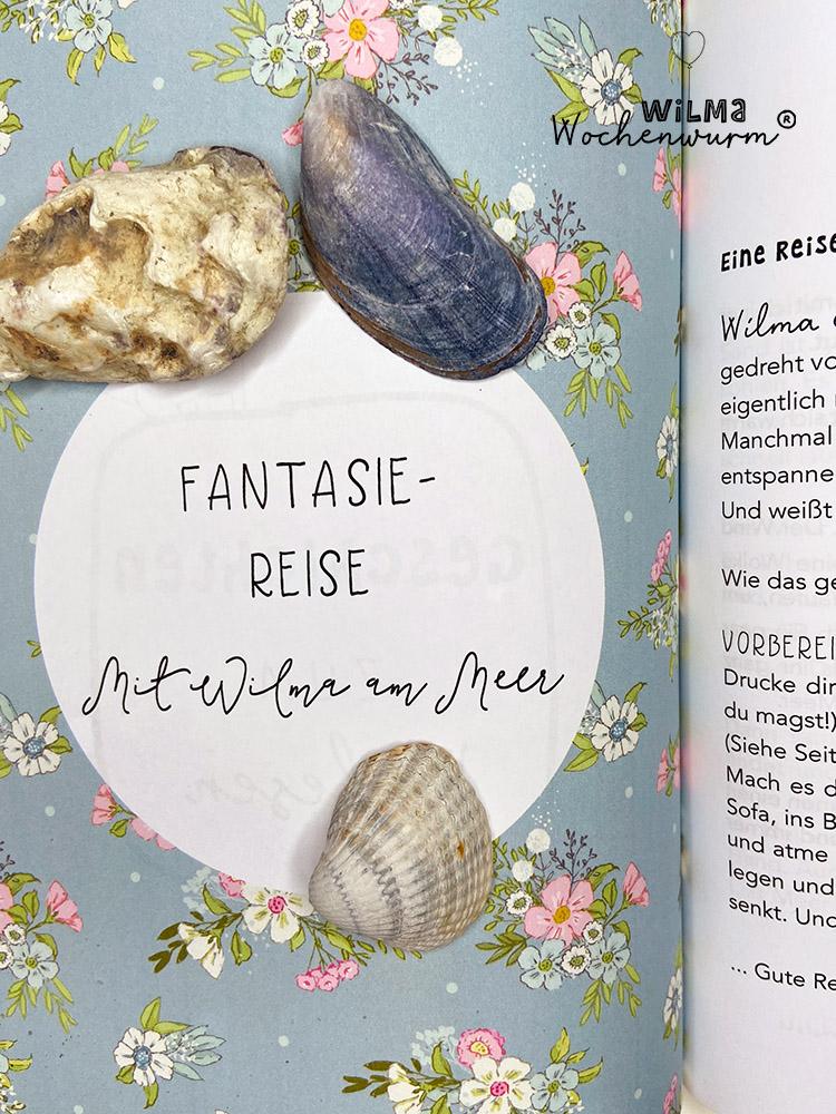Lerngeschichten mit Wilma Wochenwurm das wurmstarke Vorschulbuch Fantasiereise Traumreise für Kinder Susanne Bohne