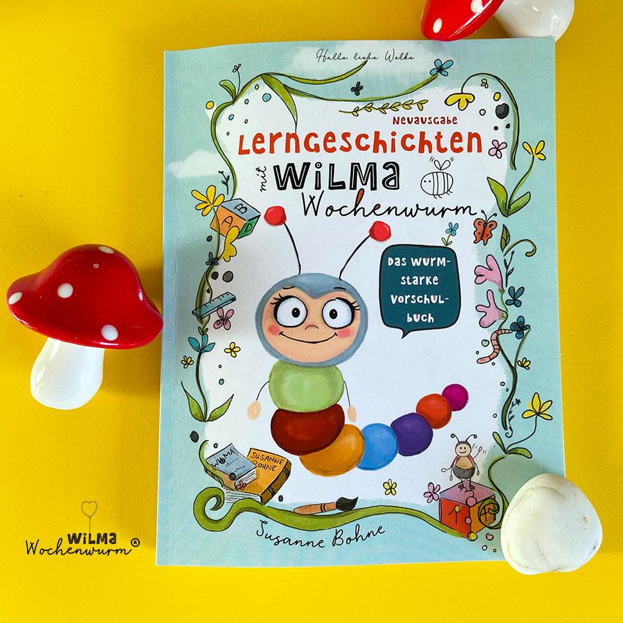Lerngeschichten-mit-Wilma-Wochenwurm-das-wurmstarke-Vorschulbuch-Lerngrundlagen-Kita-Kindergarten-Grundschule-Susanne-Bohne