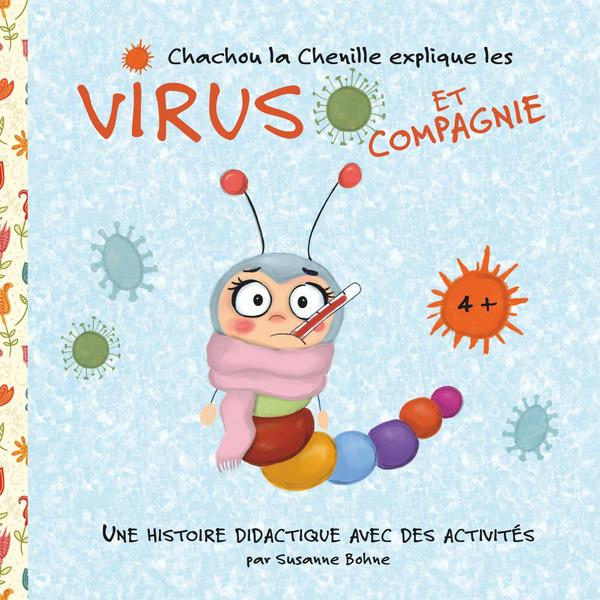 Wilma Wochenwurm erklärt Virus und Co Französisch