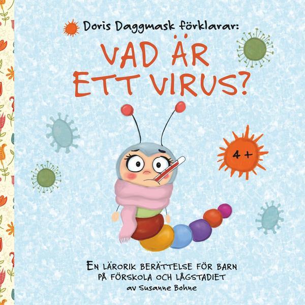 Wilma Wochenwurm erklärt Virus und Co Schwedisch