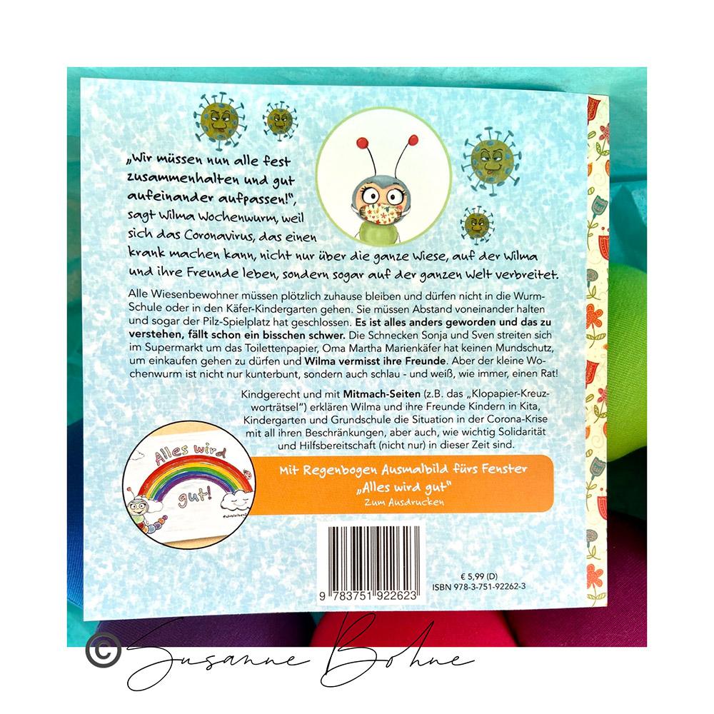 Wilma Wochenwurm erklärt Wir halten alle fest zusammen - ein Corona Kinderbuch von Susanne Bohne Rückseite Klappentext