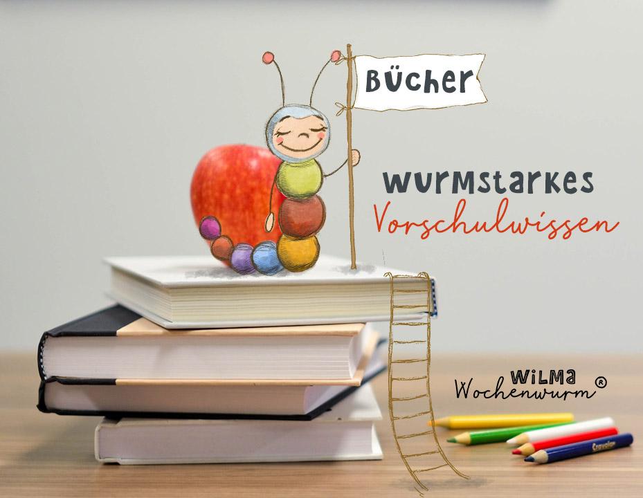 wurmstarkes Vorschulwissen mit Wilma Wochenwurm Lernhefte